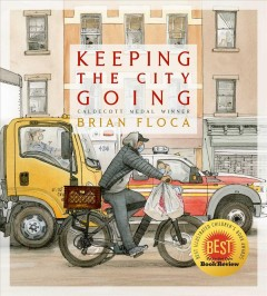 Keeping the city going by Floca, Brian