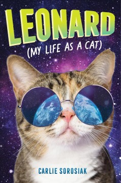 Leonard (my life as a cat) by Sorosiak, Carlie