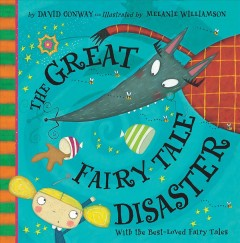 The great fairy tale disaster by Conway, David