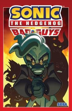Sonic the Hedgehog : bad guys by Flynn, Ian