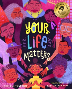 Your life matters by Singleton, Chris
