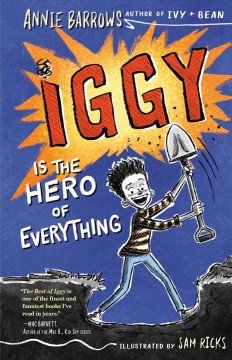 Iggy is the hero of everything by Barrows, Annie
