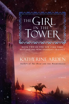 The girl in the tower : a novel