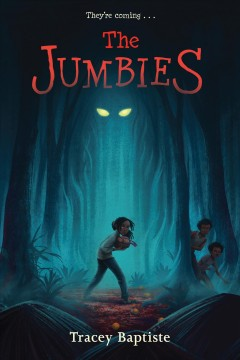 The jumbies by Baptiste, Tracey.