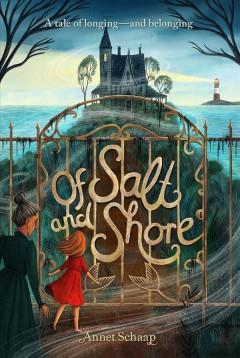 Of salt and shore by Schaap, Annet