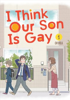 I Think Our Son Is Gay by Okura